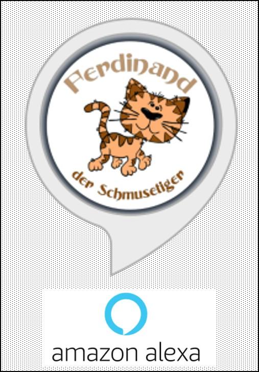 Werke Ferdinand der Schmusetiger